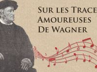 Séjour romantique sur les traces amoureuses de Wagner
